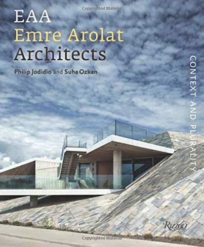 9780847840854: EAA Emre Arolat Architects: Context and Plurality