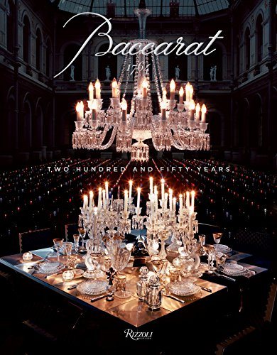 9780847840861: Baccarat 1764: Two Hundred and Fifty Years