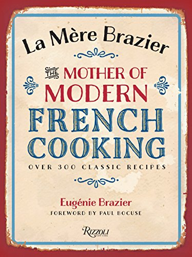 9780847840960: La Mere Brazier: The Mother of Modern French Cooking