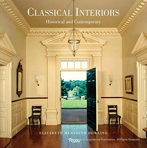 9780847840991: Classical Interiors: Historical and Contemporary