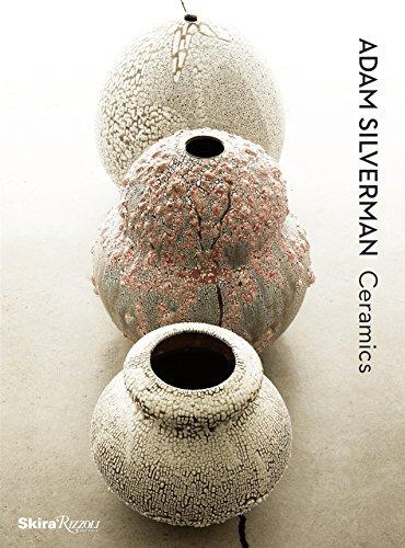 9780847841080: Adam Silverman Ceramics