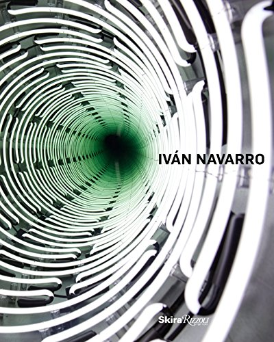 9780847841141: Ivan Navarro