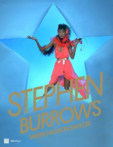 Stephen Burrows: When Fashion Danced: Morera, Daniela (ed)