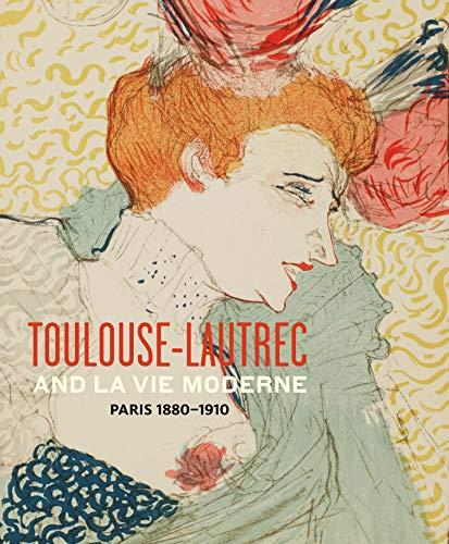 9780847841202: Toulouse- Lautrec and La Vie Moderne: PARIS 1880-1910