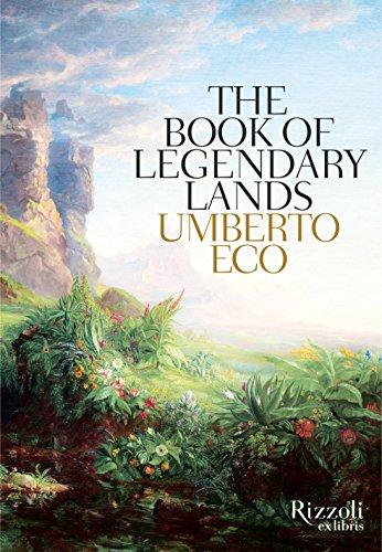 The Book of Legendary Lands (Hardcover): Umberto Eco