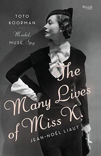 9780847841295: The Many Lives of Miss K: Toto Koopman - Model, Muse, Spy