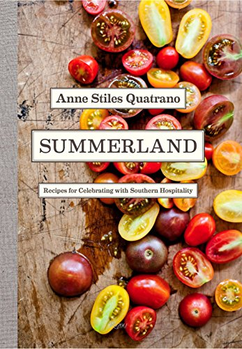 9780847841318: Summerland: Recipes for Celebrating with Southern Hospitality