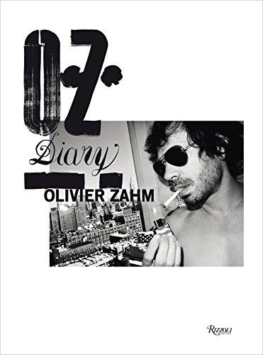 O.Z.: Olivier Zahm: Diary (0847841383) by Zahm, Olivier; O'Brien, Glenn; Grau, Donatien