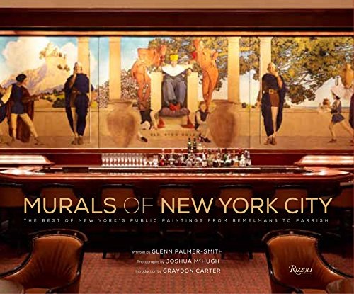 9780847841486: Murals of New York City: The Best of New York's Public Paintings from Bemelmans to Parrish