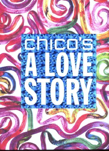 9780847841752: Chico's A Love Story