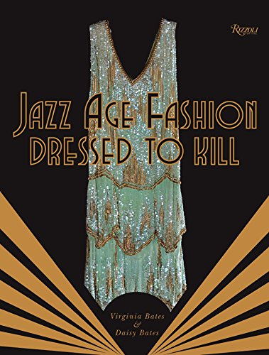 9780847841875: Jazz Age Fashion: Dressed to Kill