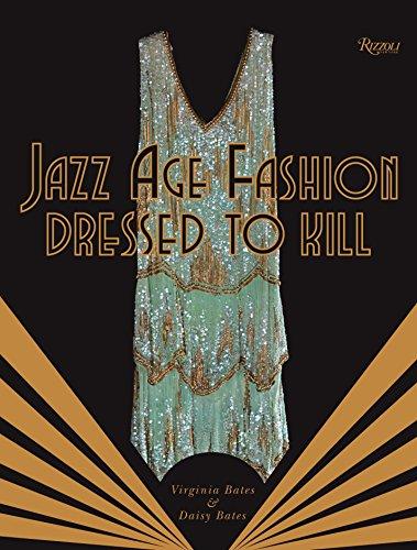 Jazz Age Fashion: Dressed to Kill: Virginia Bates