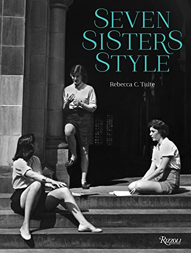 9780847842179: Seven Sisters Style: The All-American Preppy Look