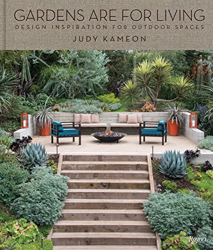 Gardens Are For Living: Design Inspiration for Outdoor Spaces: Kameon, Judy