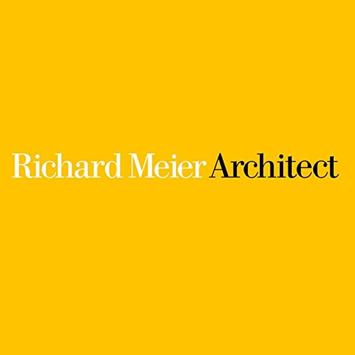 9780847842308: Richard Meier Architect: Volume 6