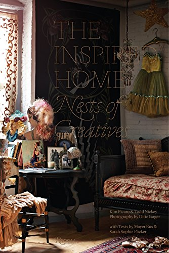9780847842438: The Inspired Home: Nests of Creatives