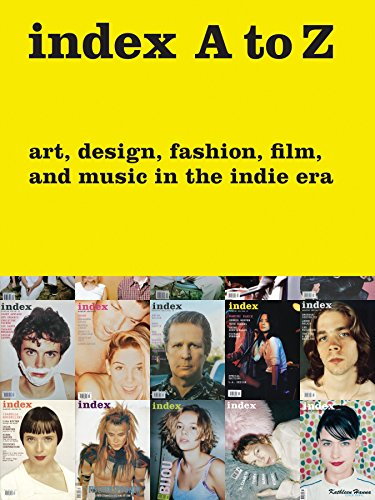 9780847842445: index A to Z: Art, Design, Fashion, Film, and Music in the Indie Era