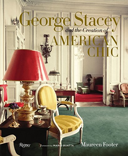 9780847842452: George Stacey and the Creation of American Chic