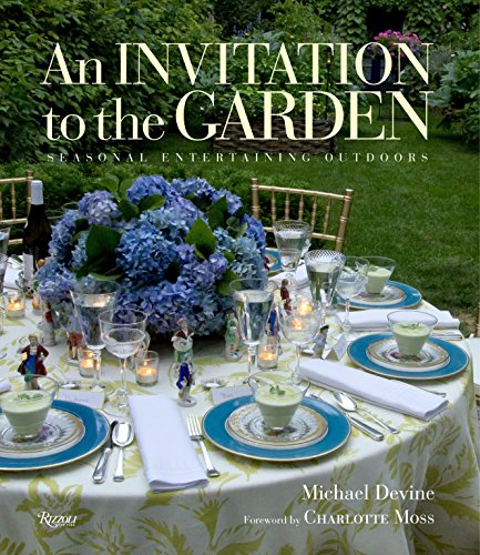 9780847842513: An Invitation to the Garden: Seasonal Entertaining Outdoors