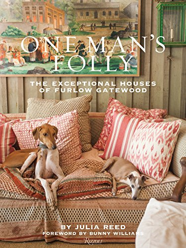 9780847842520: One Man's Folly: The Exceptional Houses of Furlow Gatewood
