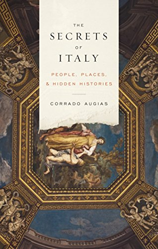 9780847842742: The Secrets of Italy: People, Places, and Hidden Histories