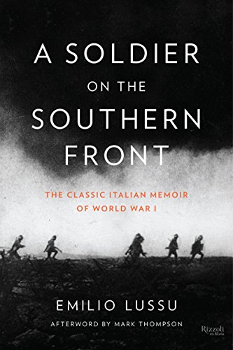 9780847842780: A Soldier on the Southern Front: The Classic Italian Memoir of World War I