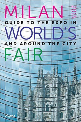 9780847842858: Milan World's Fair 2015: Guide to the Expo in and Around the City