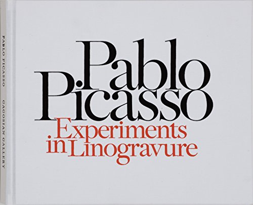 Pablo Picasso: Experiments in Linogravure: Karshan, Donald H.