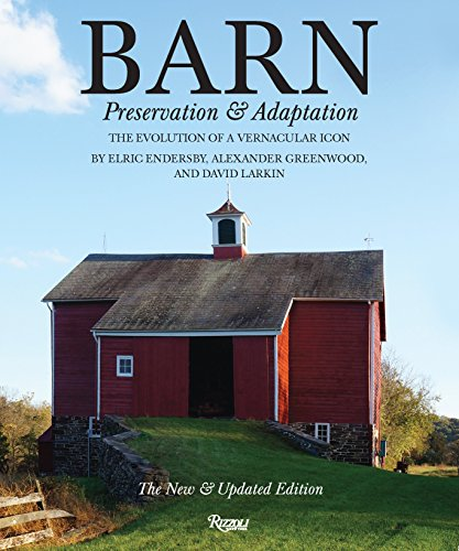 9780847842896: Barn: Preservation and Adaptation, The Evolution of a Vernacular Icon