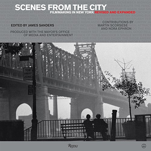 9780847842902: Scenes from the City: Filmmaking in New York. Revised and Expanded