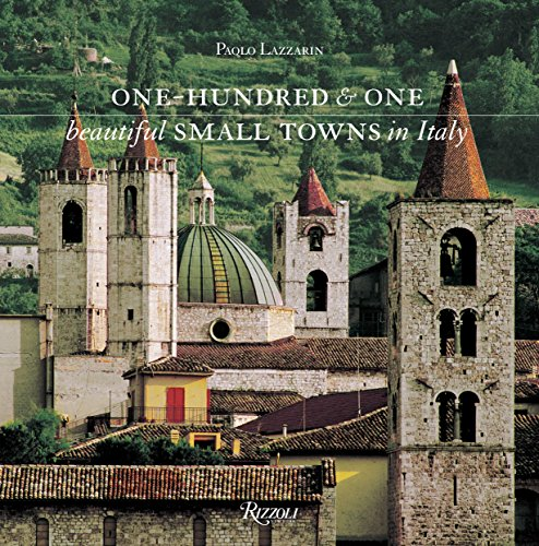 9780847842940: One Hundred & One Beautiful Small Towns in Italy