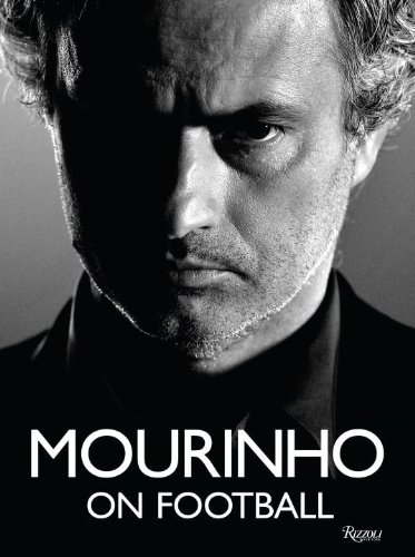 9780847843121: Mourinho on Football