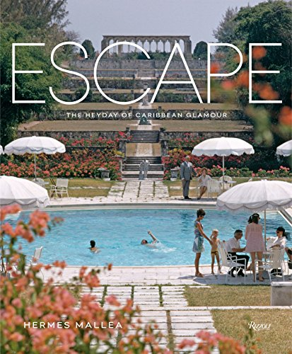 Escape: The Heyday of Caribbean Glamour: Mallea, Hermes