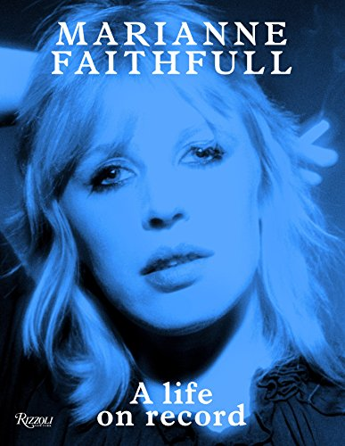 9780847843596: Marianne Faithfull: A Life on Record