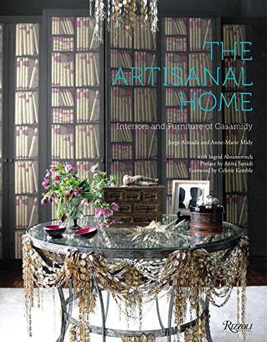 9780847843664: The Artisanal Home: Interiors and Furniture of Casamidy