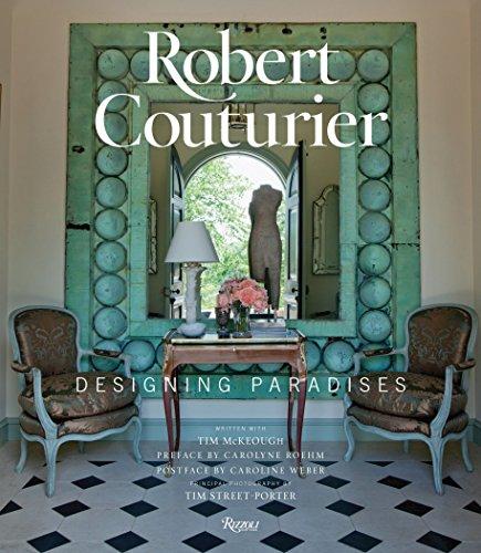 9780847843688: Robert Couturier: Designing Paradises