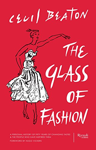 9780847843855: The Glass of Fashion: A Personal History of Fifty Years of Changing Tastes and the People Who Have Inspired Them