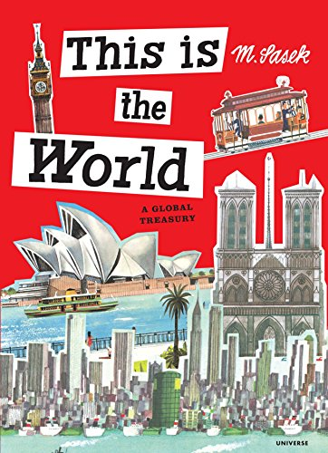 9780847843961: This is the World: A Global Treasury