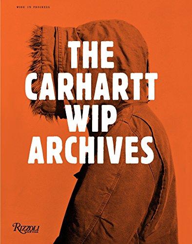 9780847844197: Work in Progress: the Carhartt WIP archives