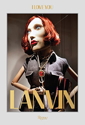 9780847844210: Lanvin: I Love You