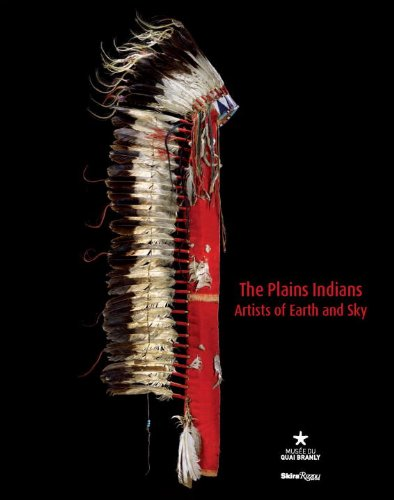 9780847844586: The Plains Indians: Artists of Earth and Sky