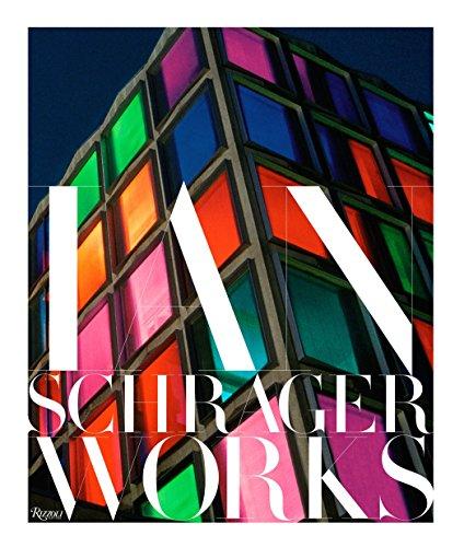 9780847844883: Ian Schrager: Works