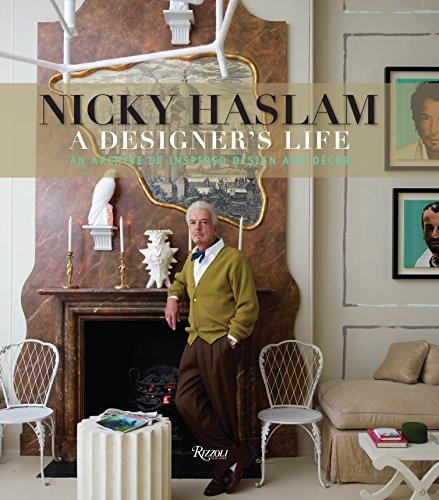 9780847845095: Nicky Haslam: A Designer's Life