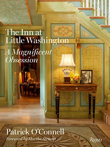 9780847845132: The Inn at Little Washington: A Magnificent Obsession