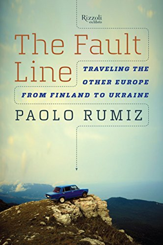 9780847845422: The Fault Line: Traveling the Other Europe, from Finland to Ukraine