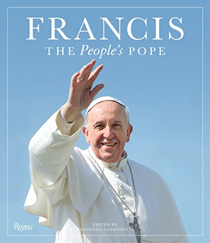 9780847845538: Francis: The People's Pope