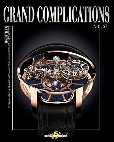 Grand Complications Vol. XI: Special Astronical Watch Edition: Tourbillon International