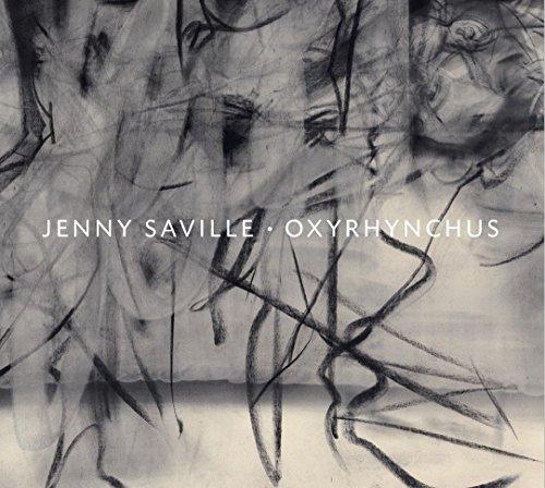 9780847845668: Jenny Saville: Oxyrhynchus
