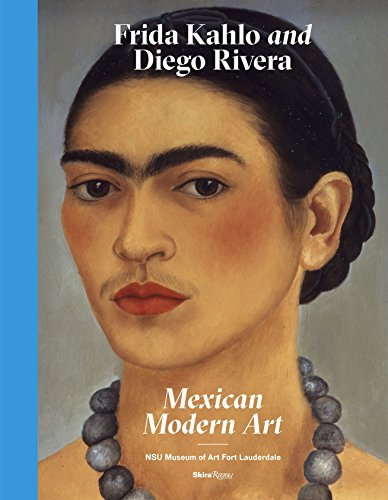 Frida Kahlo and Diego Rivera: Mexican Modern