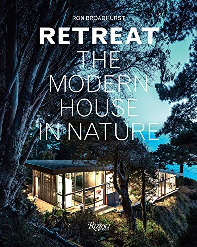 9780847845996: Retreat: The Modern House in Nature